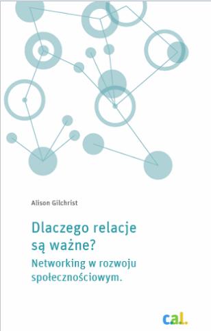 Dlaczego relacje są ważne? Networking w rozwoju społecznościowym